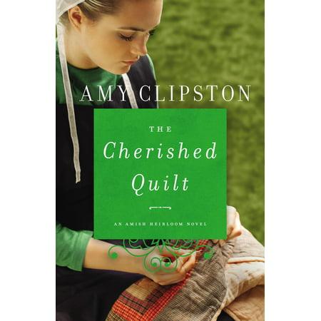 Amish Heirloom Novel: The Cherished Quilt (Paperback)