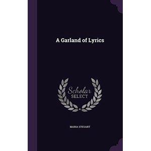 A Garland of Lyrics