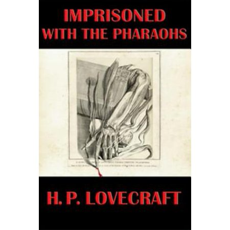 Imprisoned with the Pharaohs - eBook