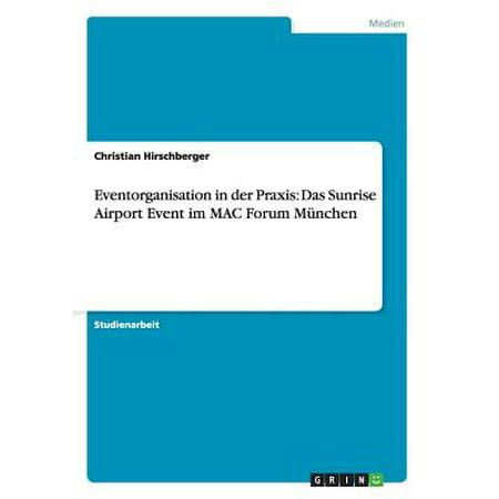 Eventorganisation in Der Praxis : Das Sunrise Airport Event Im Mac Forum Munchen