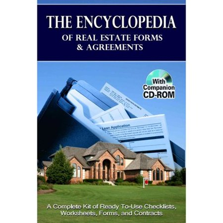 The Encyclopedia Of Real Estate Forms   Agreements  A Complete Kit Of Ready To Use Checklists  Worksheets  Forms  And Contracts