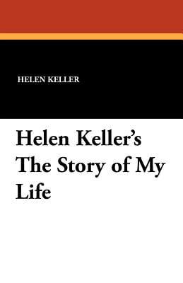STORY LIFE OF MY HELEN KELLER