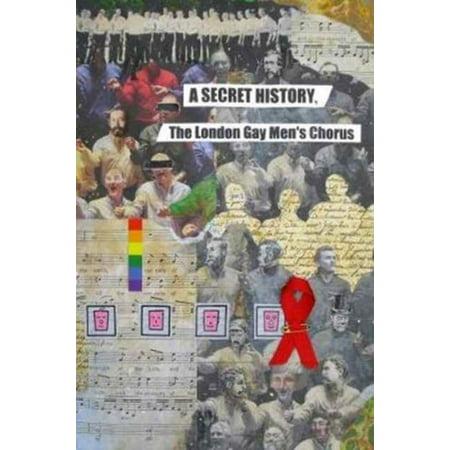 SECRET HISTORY THE LONDON GAY MEN'S CHOR