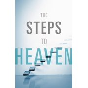 Proclaiming the Gospel: The Steps to Heaven (Pack of 25) (Other)