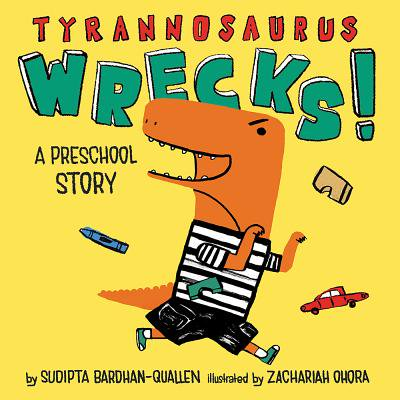 Tyrannosaurus Wrecks A Preschool Story (Board Book) - Halloween Preschool Stories
