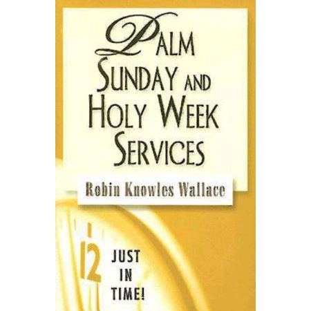 Just in Time! Palm Sunday and Holy Week - Palm Sunday Colors