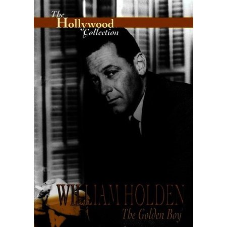 (Hollywood Collection: William Holden the Golden Boy ( (DVD)))
