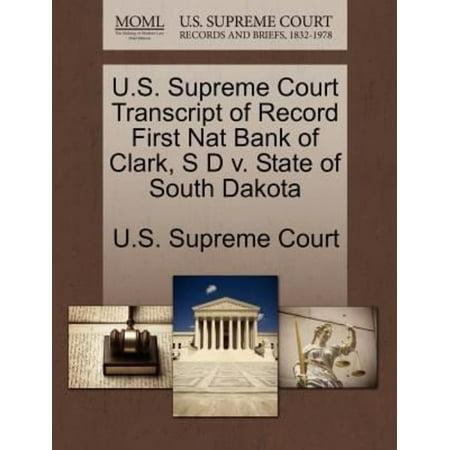 U S  Supreme Court Transcript Of Record First Nat Bank Of Clark  S D V  State Of South Dakota