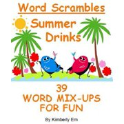 Summer Drinks Word Scrambles: 39 Word Jumble Puzzles - eBook
