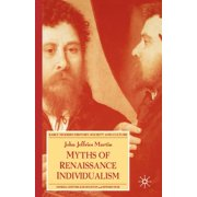 Early Modern History: Society and Culture: Myths of Renaissance Individualism (Paperback)