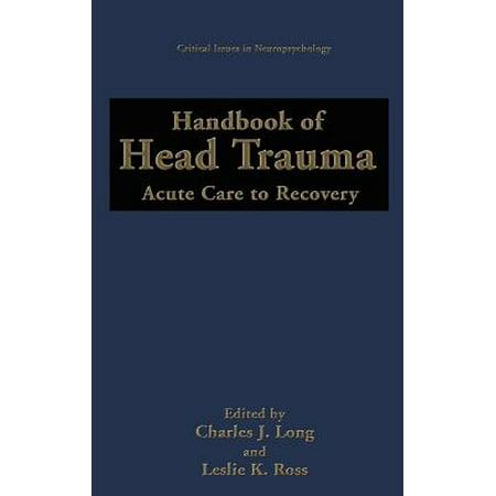 Handbook of Head Trauma : Acute Care to Recovery