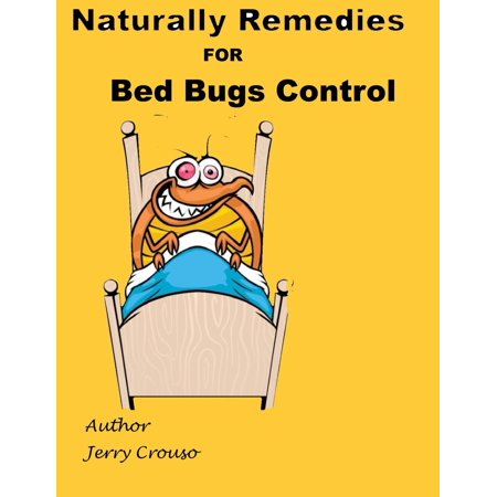 Naturally Remedies for Bed Bugs Control - eBook (Home Remedies For Bed Bugs In Carpet)