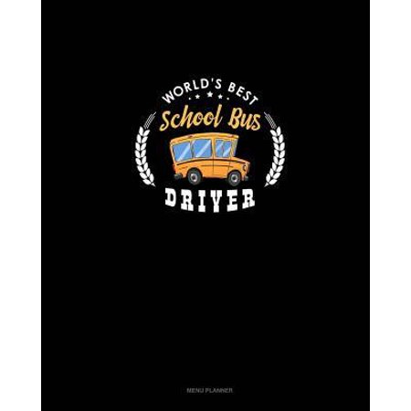 World's Best School Bus Driver: Menu Planner (The Best Driver In The World)