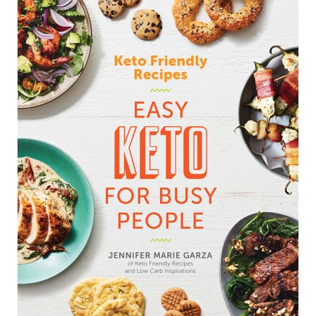 Keto Friendly Recipes: Easy Keto for Busy People for $<!---->