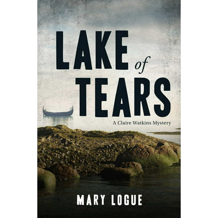 Lake of Tears : A Claire Watkins Mystery