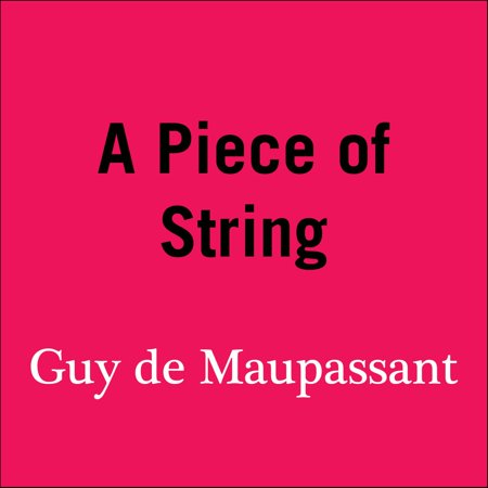 A Piece of String - Audiobook