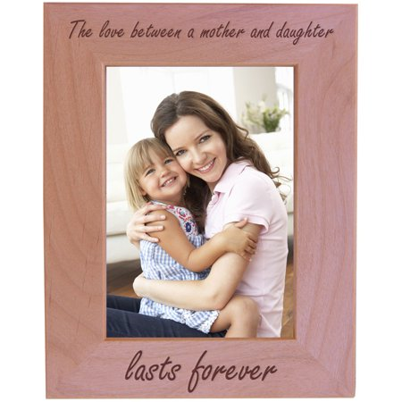 CustomGiftsNow The Love Between a Mother and Daughter Lasts Forever - Wood Picture Frame - Fits 5x7 Inch Picture