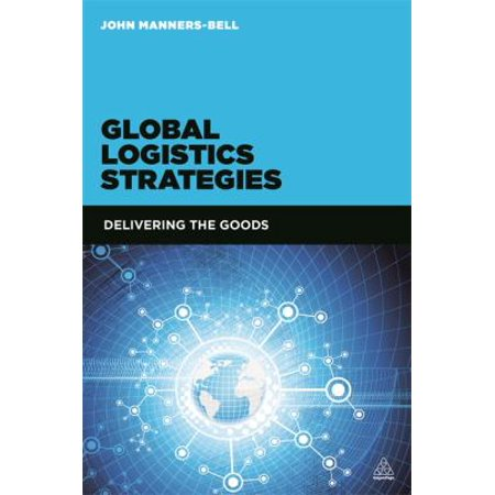 Global Logistics Strategies  Delivering The Goods