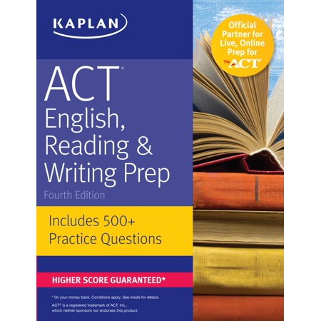 ACT English, Reading & Writing Prep : Includes 500+ Practice