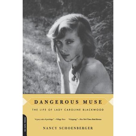 Dangerous Muse : The Life Of Lady Caroline Blackwood - Dangerous Muse Everyday Halloween