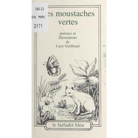 Les moustaches vertes - eBook - General Moustache