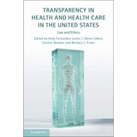 Transparency in Health and Health Care in the United States