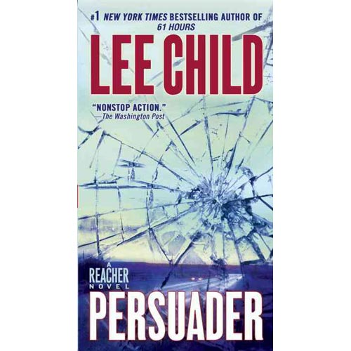 Persuader: A Reacher Novel