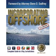Incorporating Offshore (2nd Edition) : Complete Guide to Six Key Jurisdictions