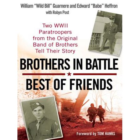Brothers in Battle, Best of Friends - eBook