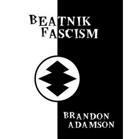 Beatnik Fascism - eBook -