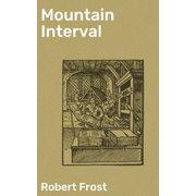 Mountain Interval - eBook
