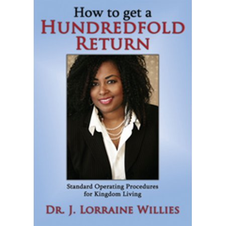 How To Return (How to Get a Hundredfold Return - eBook )