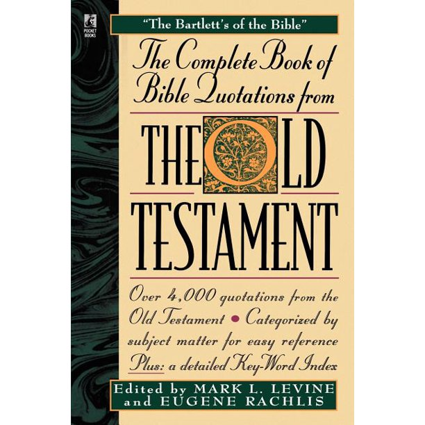 The Complete Book of Bible Quotations from the Old Testament