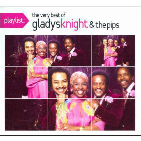 Playlist  The Very Best Of Gladys Knight   The Pips