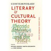 Contemporary Literary & Cultural Theory : The Johns Hopkins Guide