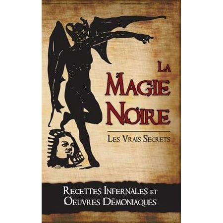 Recette D'halloween (La Magie Noire : Les Recettes Infernales Et Les Oeuvres)