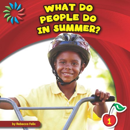 What Do People Do in Summer? - eBook