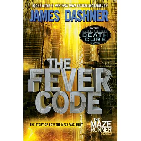The Fever Code (Maze Runner, Book Five; Prequel) (Paperback) ()