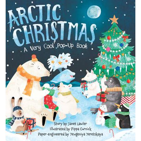 Arctic Christmas : A Very Cool Pop-Up
