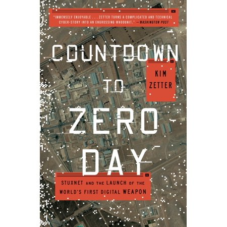 Countdown to Zero Day : Stuxnet and the Launch of the World's First Digital Weapon - Days Until Halloween Countdown