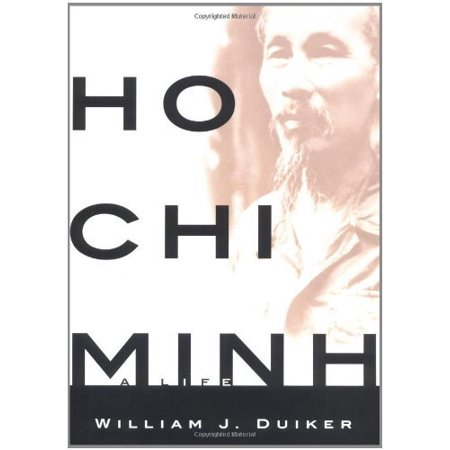 Ho Chi Minh  A Life
