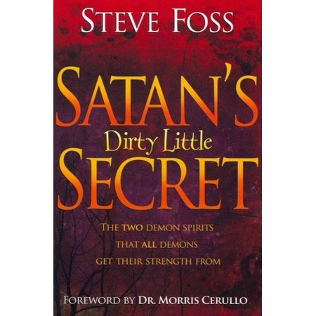 SATAN'S DIRTY LITTLE SECRET [9781599792040]