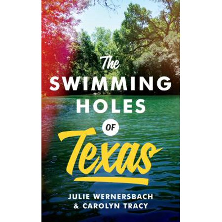 The Swimming Holes of Texas (Best Swimming In Texas)