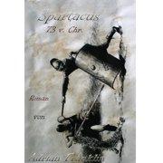 Spartacus 73 v. Chr. - eBook
