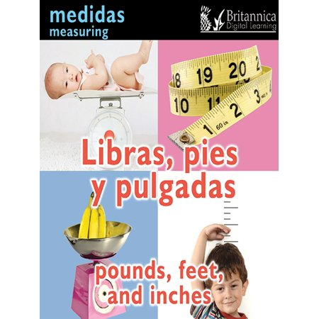 Libras, pies y pulgadas (Pounds, Feet, and Inches:Measuring) - eBook (Sweetheart Pie Weight)