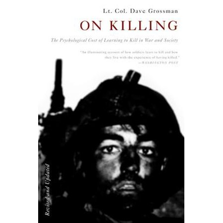 On Killing : The Psychological Cost of Learning to Kill in War and Society](Dog Killing On Halloween)