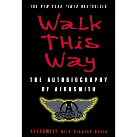 Walk This Way : The Autobiography of (Aerosmith Van)