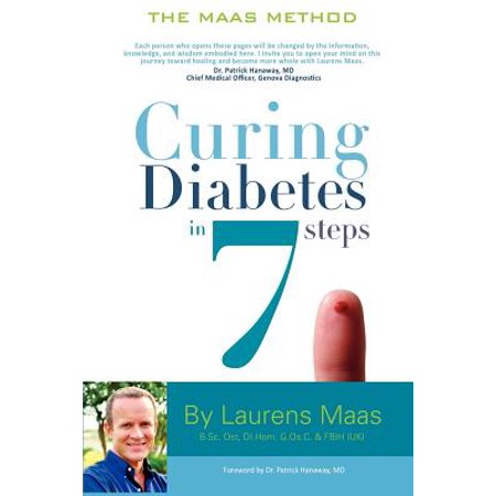 Curing Diabetes in 7 Steps : Take Control Of, and Reverse Your Type Two Diabetes Using Functional Medicine,