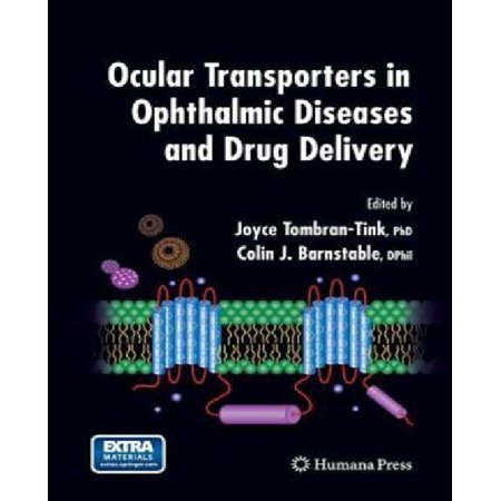 Ocular Transporters In Ophthalmic Diseases And Drug Delivery  2008