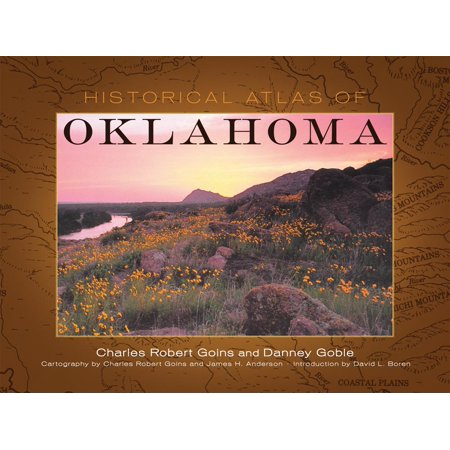 Oklahoma Atlas (Historical Atlas of Oklahoma)